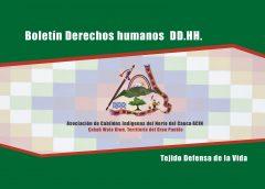 Boletín DDHH: Se mantienen actos graves violatorios de Derechos Humanos y ataques sistemáticos a procesos de reclamación de derechos.